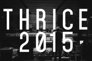 thrice 2015